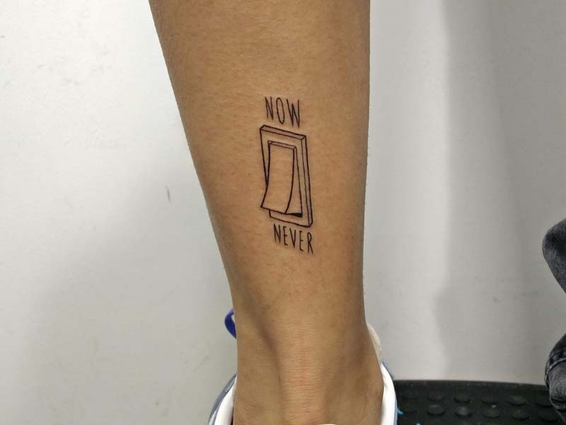 now or never on off switch tattoo קעקוע מתג עכשיו או לעולם לא